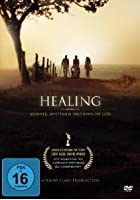 Healing - Wunder, Mysterien und John of God