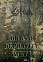 Sodom - Lords of Depravity Part I