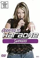 Karaoke - Addicted to Karaoke: Swingers