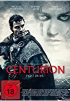Centurion - Fight or Die.