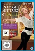 Trudie Styler - In Form mit Tanz &amp; Ballet