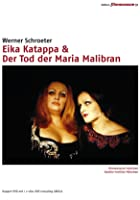 Eika Katappa &amp; Der Tod der Maria Malibran