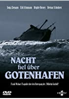 Nacht fiel &uuml;ber Gotenhafen