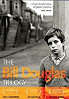 Bill Douglas Trilogie