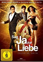 Sag ja zur Liebe - Dulha Mil Gaya