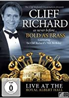 Cliff Richard - Bold As Brass: Live At The Royal Albert Hall