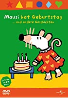 Mausi hat Geburtstag ...und andere Geschichten