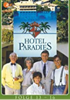 Hotel Paradies - Folge 13-16