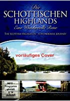 Die schottischen Highlands - Eine wundervolle Reise