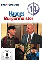 Hannes und der B&uuml;rgermeister - Vol. 14