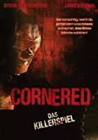 Cornered - Das Killerspiel