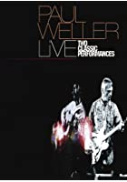 Paul Weller - Live: Two Classic Performances
