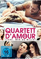 Quartett D&#39;Amour - Liebe, wen du willst