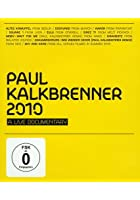 Paul Kalkbrenner 2010 - A Live Documentary