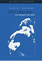 Ich k&auml;mpfe um dich - Spellbound