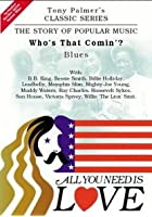 All You Need Is Love - Vol. 4 - Who's that coming: Blues