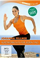 Johanna Fellner - Fitness for me - Kurzworkouts für jeden Tag