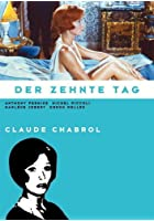 Claude Chabrol - Der zehnte Tag