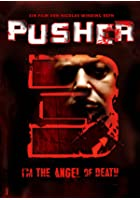 Pusher 3 - I&#39;m the angel of death