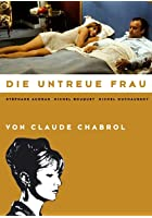 Claude Chabrol - Die untreue Frau