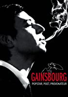Gainsbourg - Popstar, Poet, Provokateur