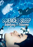 Science of Sleep - Anleitung zum Tr&auml;umen