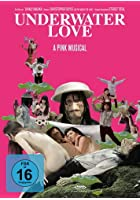 Underwater Love - A Pink Musical - OmU