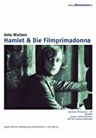 Hamlet / Die Filmprimadonna