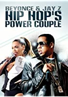Beyoncé & Jay Z - Hip Hop's Power Couple