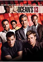 Ocean&#39;s Thirteen