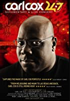 Carl Cox - 24/7 Documentary & Live Concert