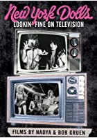 New York Dolls - Lookin&#39; Fine On Television