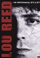 Lou Reed - Live Performances 1972 & 1974