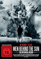 Men Behind the Sun - The Historical Edition