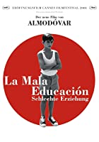 La mala educaci&oacute;n - Schlechte Erziehung