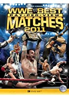 WWE - The Best Pay-Per-View Matches 2011