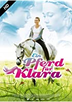 Ein Pferd f&uuml;r Klara