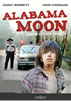 Alabama Moon - Abenteuer Leben
