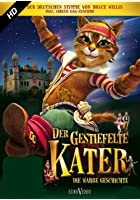 Der gestiefelte Kater - Die wahre Geschichte