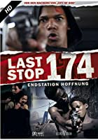Last Stop 174 - Endstation Hoffnung
