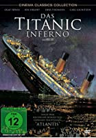Das Titanic Inferno