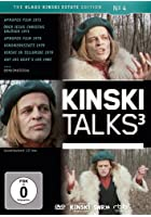 Kinski Talks 3