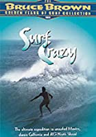 Bruce Brown - Surf Crazy