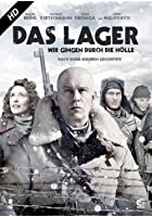 Das Lager - Wir gingen durch die H&ouml;lle