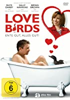 Love Birds - Ente gut alles gut
