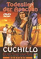 Cuchillo - Todeslied der Apachen
