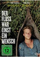Der Fluss war einst ein Mensch - OmU