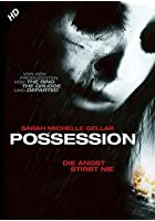 Possession - Die Angst Stirbt Nie
