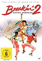 Breakin&#39; 2 - Electric Boogaloo