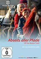Off the Beaten Track - Abseits aller Pfade